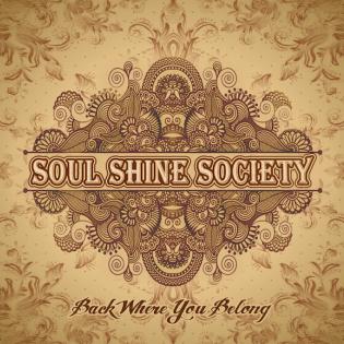 Soul Shine Society: Back Where You Belong