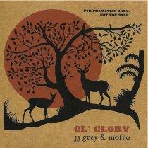 JJ Grey & Mofro: Ol´ Glory