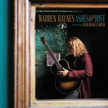 Warren Haynes feat. Railroad Earth: Ashes and Dust