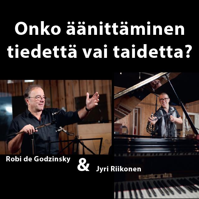 Robi DeGodzinsky & Jyri Riikonen