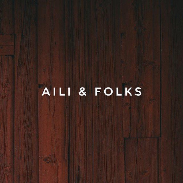 Aili & Folks