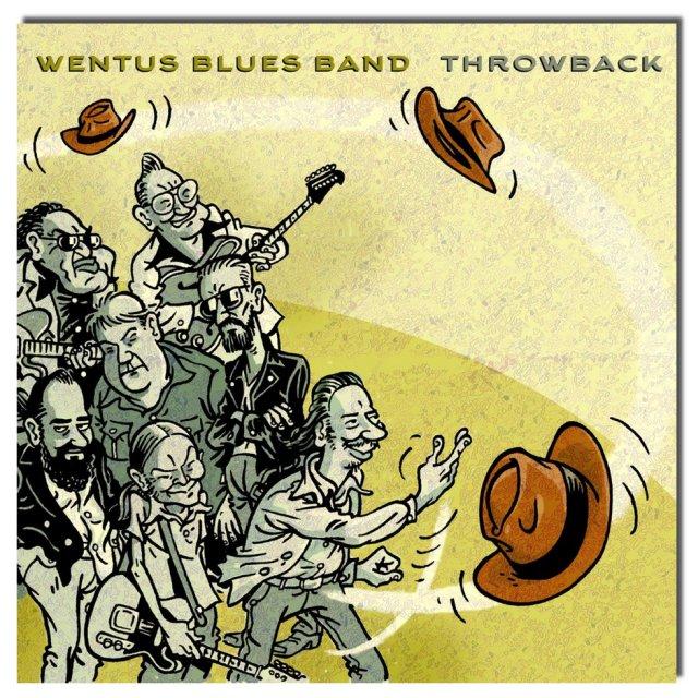 Wentus Blues Band Throwback